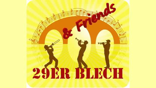 """""""29er Blech & Friends"""" spielen """"Böhmischer Traum"""""""