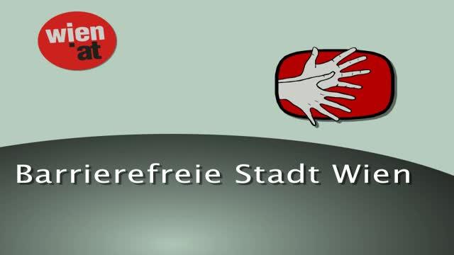 Barrierefreie Stadt Wien