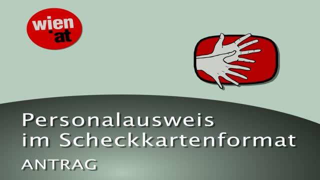 Personalausweis im Scheckkartenformat - Antrag