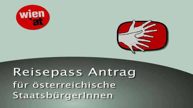 Reisepass für österreichische StaatsbürgerInnen - Antrag