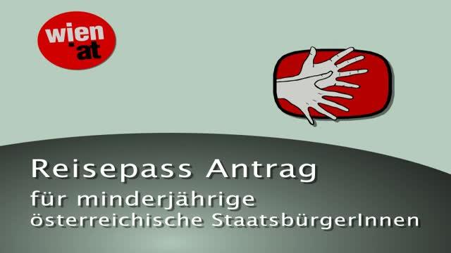 Reisepass für minderjährige österreichische StaatsbürgerInnen - Antrag